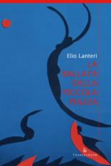La ballata della piccola piazza - Elio Lanteri