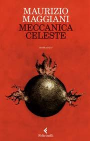 Maurizio Maggiani - Meccanica celeste